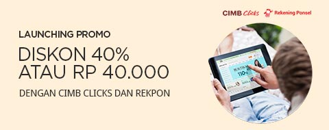 Launching Promo CIMB Clicks & Rekening Ponsel July - October 2017