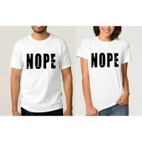 Tumblr Tee / T-Shirt / Kaos Couple NOPE Warna Putih