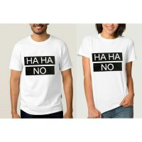 Tumblr Tee / T-Shirt / Kaos Couple Haha No Warna Putih