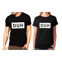 Tumblr Tee / T-Shirt / Kaos Couple DUH Warna Hitam