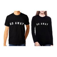 TUMBLR TEE / T-SHIRT / KAOS COUPLE (WANITA LENGAN PANJANG) GO AWAY WARNA HITAM