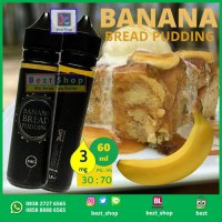 BANANA Bread Pudding | 60 mL 3 mg | VAPE Liquid LOKAL PREMIUM