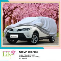 Body Cover Mobil New Xenia Waterproof / Sarung Mobil New Xenia