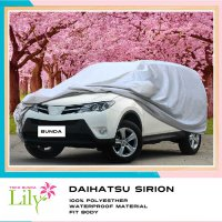 Body Cover Mobil Sirion Waterproof / Sarung Mobil Sirion