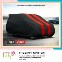 Body Cover Mobil Nissan March Waterproof / Sarung Mobil Nissan March