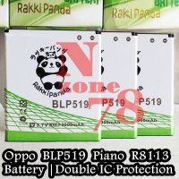 Baterai Oppo Piano R8113 U Like U701 R817T R813 BLP519 Double IC Protection
