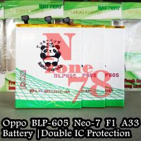 Baterai Oppo Neo 7 F1 A33 BLP605 BLP-605 Double IC Protection