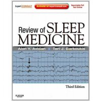 Review of Sleep Medicine: Expert Consult - Online and Print 3ed