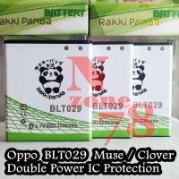 Baterai Oppo Joy R1001 Muse R821 Clover R815 BLT029 Double IC Protection
