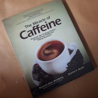 The Miracle of caffein