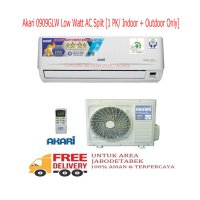 Akari 0909GLW Low Watt AC Split 1 PK Indoor Outdoor-KHUSUS JABODETABEK