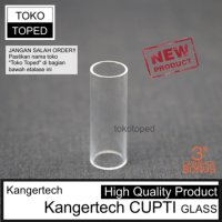Kangertech CUPTI Replacement Glass | vape tank rdta rba mod kaca kit