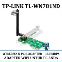 Promo Wifi Card Internal TP-Link TL-WN781ND - 150Mbps Wireless N PCI Express