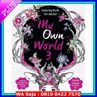 My Own World 3: Coloring Book for Adults (Family Edition)