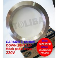 lampu led downlight 220v 220 v 15w 15 watt di dimmer / langsung colok
