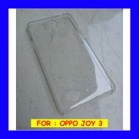 Oppo Joy 3 a11w - Clear Hard Case Casing Cover Transparan