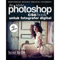 The Adobe Photoshop CS6 Book untuk Fotografer Digital