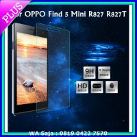(Screen Guard) Tempered Glass Oppo Find 5 Mini R827 Screen Protector Anti gores Kaca