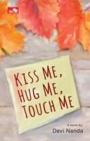 [SCOOP Digital] Kiss Me, Hug Me, Touch Me by Devi Nanda
