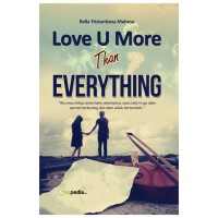 Guepedia - Love U More Than Everything