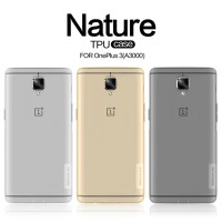 Nillkin Nature TPU Softcase One Plus 3 (A3000) - Original
