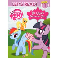 [HelloPandaBooks] Let's Read Level 1 My Little Pony The Grand Galloping Gala Story Book