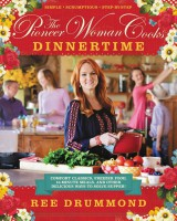 [SCOOP Digital] The Pioneer Woman Cooks: Dinnertime by Ree Drummond