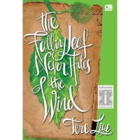 [SCOOP Digital] The Falling Leaf Never Hates the Wind by Tere Liye