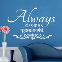 [globalbuy] Always Kiss Me Goodnight DIY Removable Art Vinyl Quote Wall Sticker Decal Mura/3569443