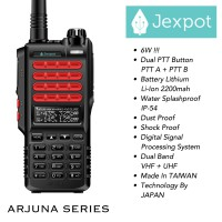 JEXPOT - ARJUNA / 6 Watt Dual Band VHF UHF Handy Talky HT Dual PTT Waterproof Splash IP54