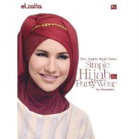 [SCOOP Digital] Chic Simple Hijab Series: Simple Hijab for Party Wear by Ina Binandari & Elzatta