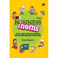 [SCOOP Digital] Bussiness Mom by Triani Retno A.