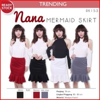 PROMO! [High Quality Scuba] Nana Mermaid Skirt Rok Span Wanita | Pencil Skirt RK153