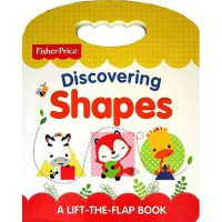 [HelloPandaBooks] Fisher Price Discovering Shapes A Lift-the-Flap Board Book