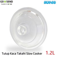 Tutup Kaca Takahi 1.2L Slow Cooker (original Part)