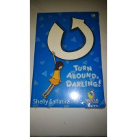 Novel Teenlit Turn Around Darling - Shelly Salfatira