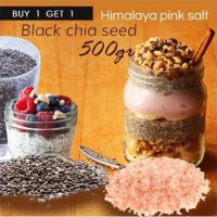BUY 1 Pc Organic Black Chia Seeds 500 Gr + GET 1 Pc Himalayan Pink Salt 500 Gr