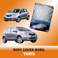 Body Cover / Sarung Mobil Yaris Polyesther Waterproof