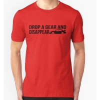 T-shirt Drop a gear and disappear - red