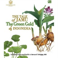 [SCOOP Digital] The Tale of Jamu - The Green Gold of Indonesia by Dr. Martha Tilaar & Prof Bernard T. Wijaya