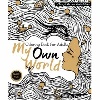 My Own World: Coloring Book for Adults - Travel Size