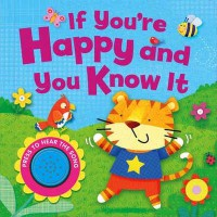 Buku Anak IF YOU ARE HAPPY AND YOU KNOW IT MELODY SOUND