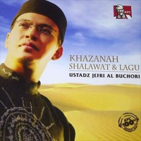 Ust. Jefri Al-Buchori - Khazanah Shalawat & Lagu - MP3 Download Original Album