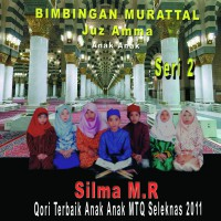 Silma M . R - Juz Amma Anak Anak, Vol. 2 - MP3 Download Original Album