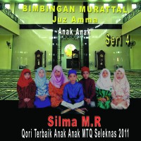 Silma M . R - Juz Amma Anak Anak, Vol. 4 - MP3 Download Original Album