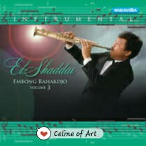 Cd Instrumental Sax El-Shaddai (Vol.3) Embong Rahardjo