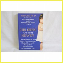 Buku Children are From Heaven. John Gray Phd. Terjemahan Gramedia