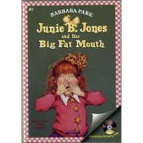 Junie B. Jones #3 : And her Big Fat Mouth (Book & CD)