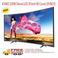 ICHIKO S3998 Televisi LED 39 Inch HD Curve [39 INCH]-Promo