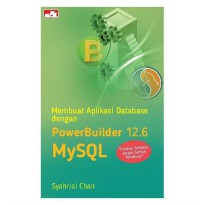 [SCOOP Digital] Membuat Aplikasi Database dengan PowerBuilder 12.6 dan MySQL by Syahrial Chan